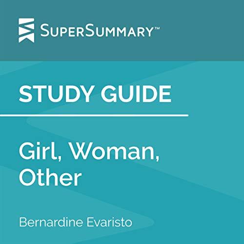 Study Guide: Girl, Woman, Other by Bernardine Evaristo cover art