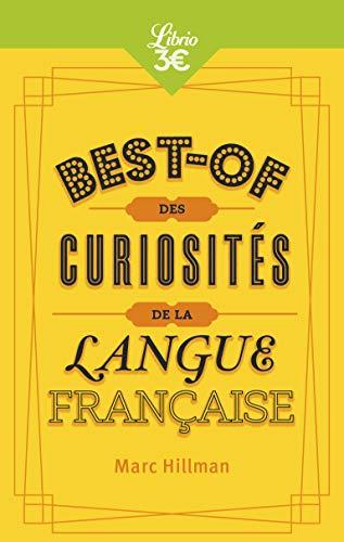 La Langue sur le bout des doigts: Curiosités et usages insolites du français