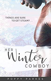 Her Winter Cowboy by [Poppy Parkes]