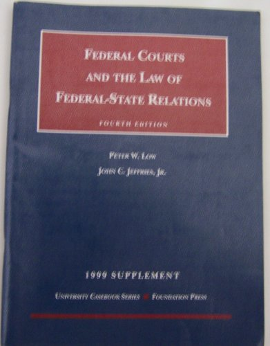 Download Federal Courts and the Law of Federal-State Relations: 1999 Supplement 1566628725