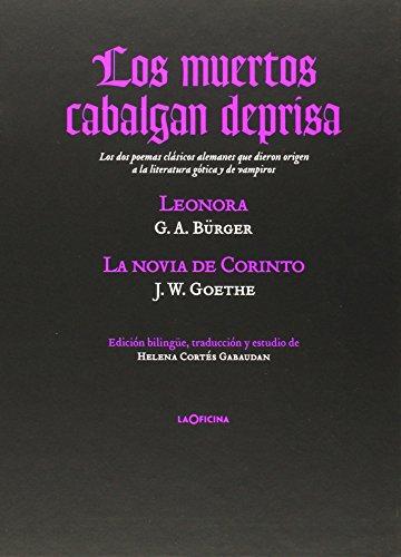 """Los muertos cabalgan deprisa: """"Lenora"""" y """"La novia de..."""