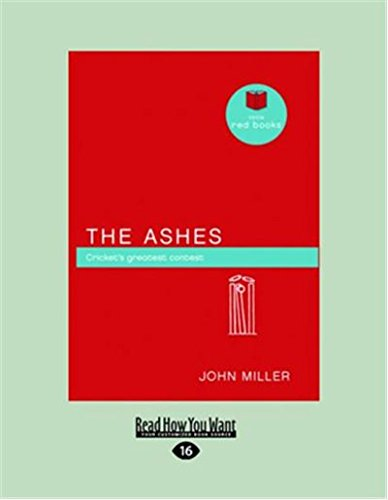 The Ashes: Cricket's greatest contest (Little Red Books series)