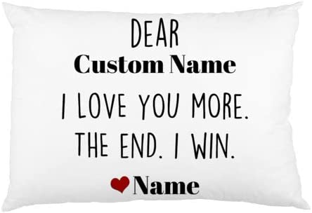 Pillowcase Personalized Name I Love You More The End I Win Funny Customized Valentine s Day product image