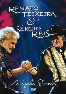 Amizade Sincera - Renato Teixeira & Sergio Reis