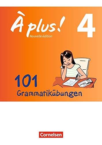 À plus ! - Nouvelle édition - Zu allen Ausgaben: Band 4 - 101 Grammatikübungen: Mit Lösungen als Download