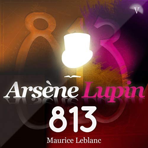 813     Arsène Lupin 12              By:                                                                                                                                 Maurice Leblanc                               Narrated by:                                                                                                                                 Philippe Colin                      Length: 13 hrs and 39 mins     2 ratings     Overall 5.0