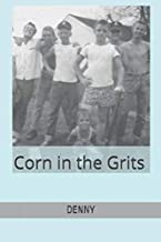 CORN in the GRITS