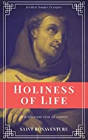 Holiness of Life (Annotated): Easy to Read Layout
