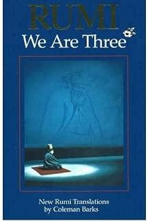 Rumi, We are Three: New Rumi Translations (Paperback) - Common