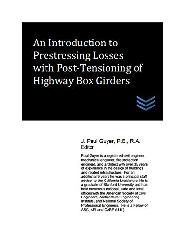 An Introduction to Prestressing Losses with Post-Tensioning of Highway Box Girders