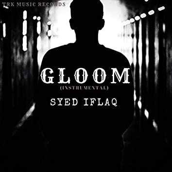 Gloom (Instrumental)