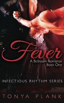 Fever - Book #1 of the A Ballroom Romance