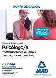 Psicólogo/a de la Xunta de Galicia (Grupo I, Subgrupo A1). Volumen 3 y Test del Temario específico