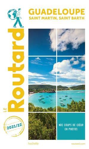 Guide du Routard Guadeloupe Saint-Martin, Saint-Barth...