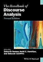 The Handbook of Discourse Analysis (Blackwell Handbooks in Linguistics)