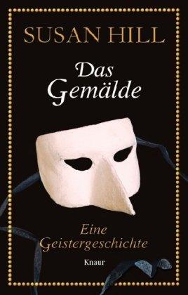 Das Gemälde: Eine Geistergeschichte by Aeckerle Susanne(5. Oktober 2009)