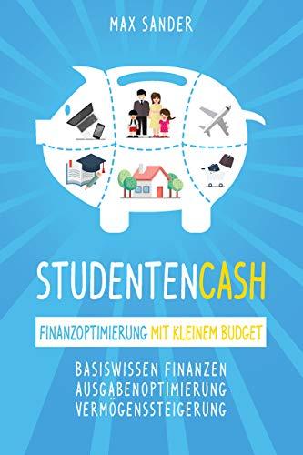 Studentencash - Finanzoptimierung mit kleinem Budget