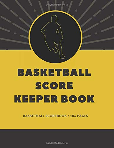 basketball score keeper book: basketball scorebook | basketball scoring book | score keeper basketball | high school basketball scores | 106 pages