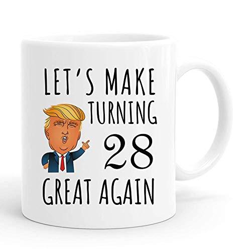 28 Let is Make Turning Great Again Mug, 28 cumpleaños regalos para hombres, divertidos regalos de cumpleaños de 28 años de 1992 tazas de café de 11 oz para él, amigo, papá, hermano, esposo, abuelo, co