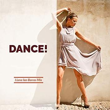 Dance! (Ian Barras Mix)