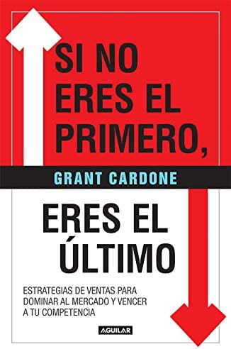 Si no eres el primero eres el ltimo If You re Not First You re Last Spanish Edition product image