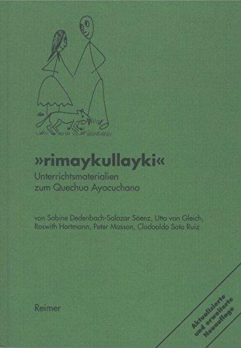 Rimaykullayki: Unterrichtsmaterialien zum Quechua Ayacuchano - Peru