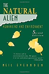 The Natural Alien: Humankind and Environment (Heritage)