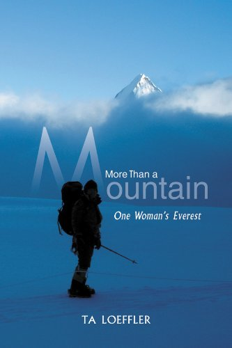 More Than a Mountain: One Woman's Everest (English Edition)