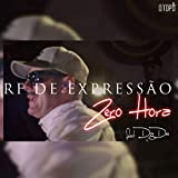 Zero Hora [Explicit]