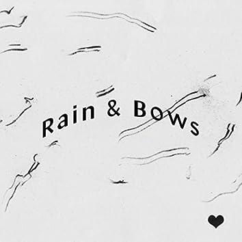 Rain & Bows