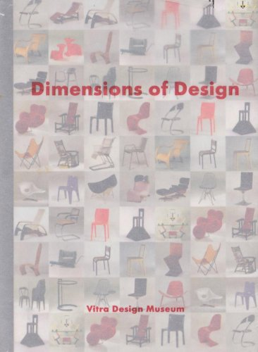 Dimensions of Design - 100 Classical Chairs: 100 Classical Seats