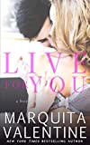 Live For You (Boys of the South Book 1) (English Edition)