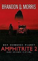 Amphitrite 2: Der schwarze Planet: Hard Science Fiction