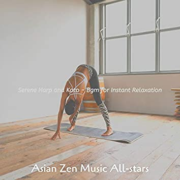 Serene Harp and Koto - Bgm for Instant Relaxation