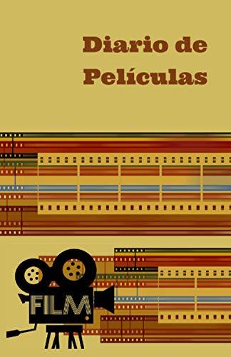 Diario de Películas: Cuaderno de cine para escribir críticas de películas - Lista de 100 películas para ver al menos una vez en la vida - Regalo para cinéfilos