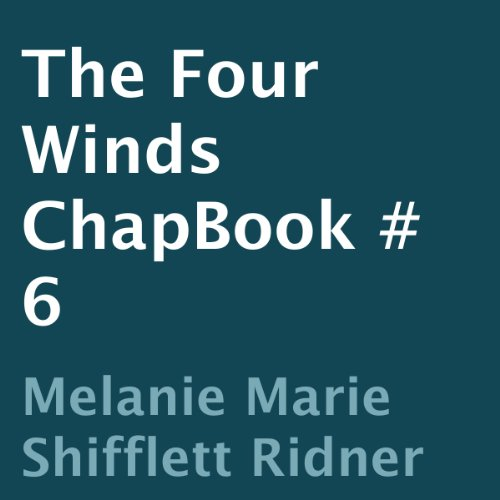 The Four Winds: ChapBook 6 audiobook cover art