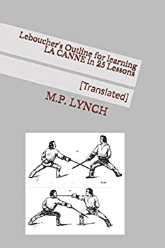 Paperback Leboucher's Outline for Learning La Canne in 25 Lessons: [translated] Book