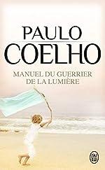 Manuel du guerrier de la lumière de Paulo Coelho