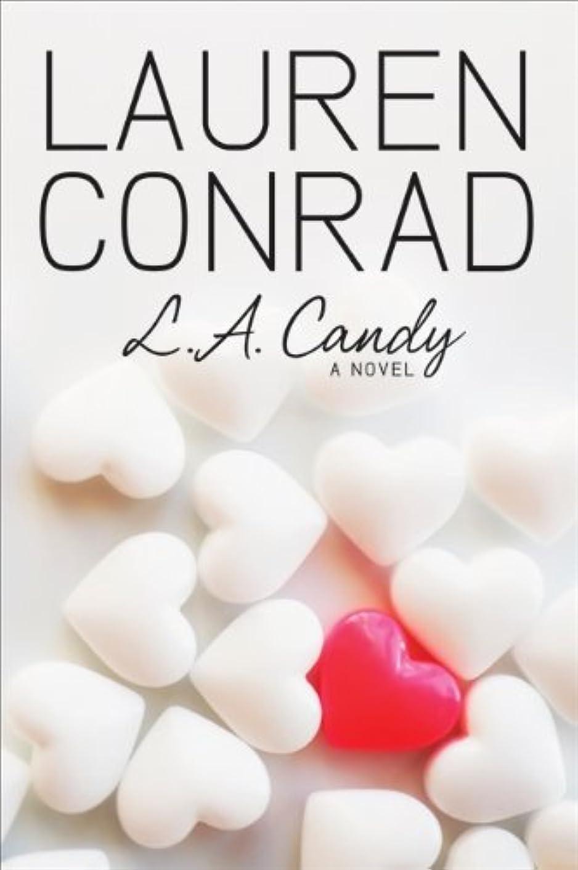 ライセンス喜び発揮するL.A. Candy (English Edition)