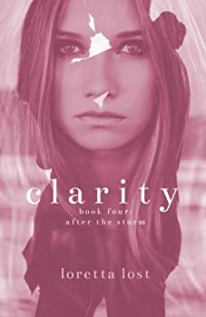 Paperback Clarity 4: After the Storm (Volume 4) Book