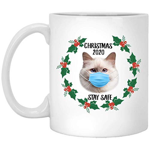 Funny Saying Birman Cat White Stay Safe Quarantine 2020 Taza de café de regalo de Navidad 11 oz