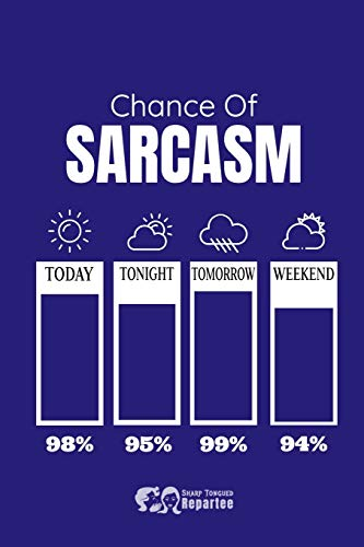 Chance Of Sarcasm Thermometer Notebook, Journal For Work, Gift For Family: Quality Lined Workbook, Diary, Journal.