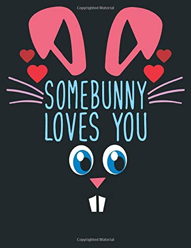 Somebunny Loves You: Lined Black Paper For Gel Pens With Beautiful Flower   Black Sheet Notebook, Perfect Size