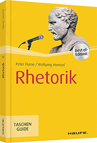Rhetorik (Haufe TaschenGuide)