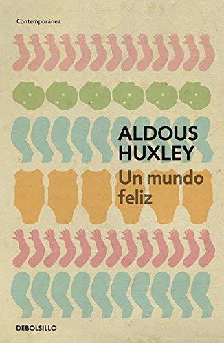Un mundo feliz (Spanish Edition) by Aldous Huxley (2013-10-29)