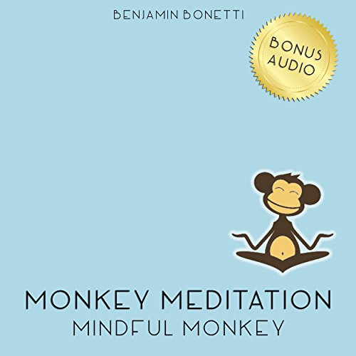 Mindful Monkey Meditation – Meditation For Mindfulness audiobook cover art