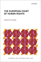 The European Court of Human Rights (Elements of International Law)