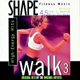 Shape Fitness Music: Walk, Vol. 3