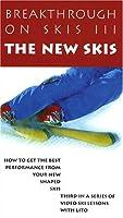 Breakthrough on Skis III: The New Skis