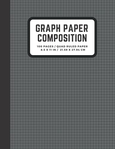 Graph Paper Composition Notebook: Quad Ruled 5 squares per inch, Engineering Paper Notebook, Grid Paper Notebook, Math and Science Composition ... 8.5 x 11 (Graph Paper Notebook Journal)